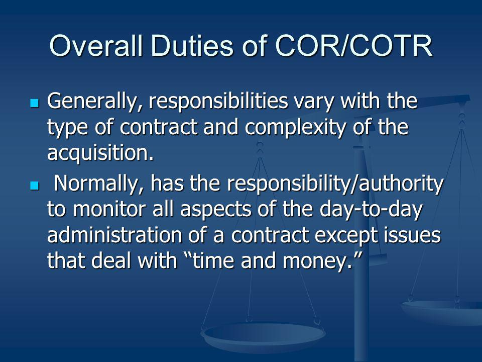 Overall Duties of COR/COTR
