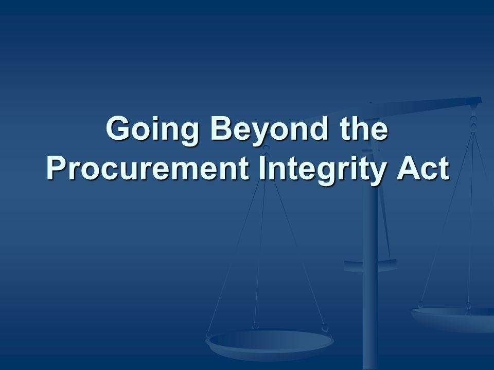 Going Beyond the Procurement Integrity Act