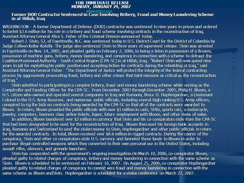 FOR IMMEDIATE RELEASE. MONDAY, JANUARY 29, 2007. WWW. USDOJ