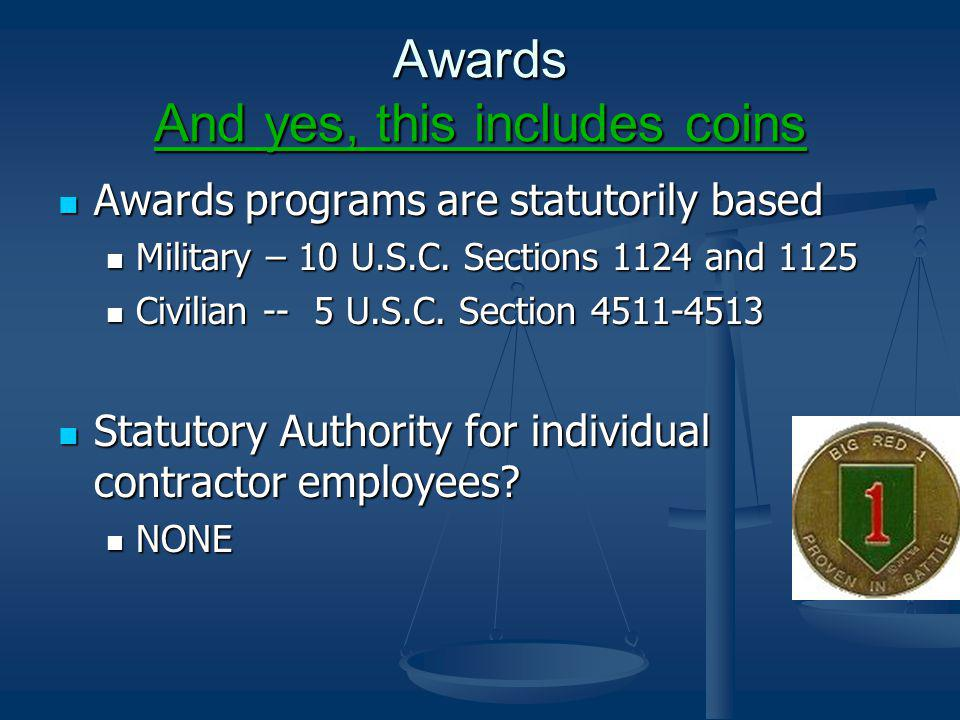 Awards And yes, this includes coins