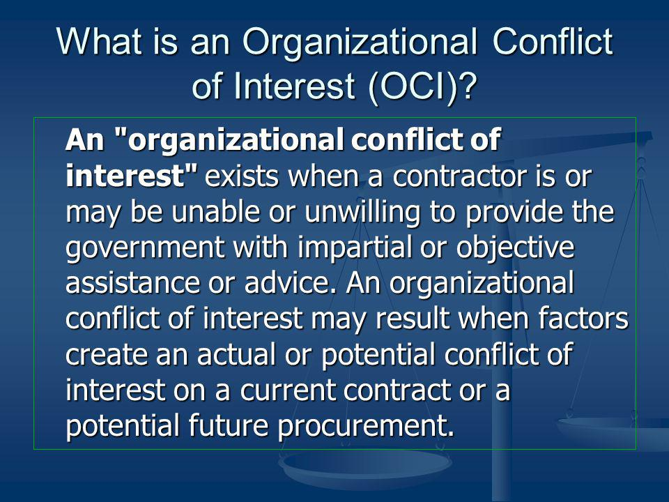 What is an Organizational Conflict of Interest (OCI)