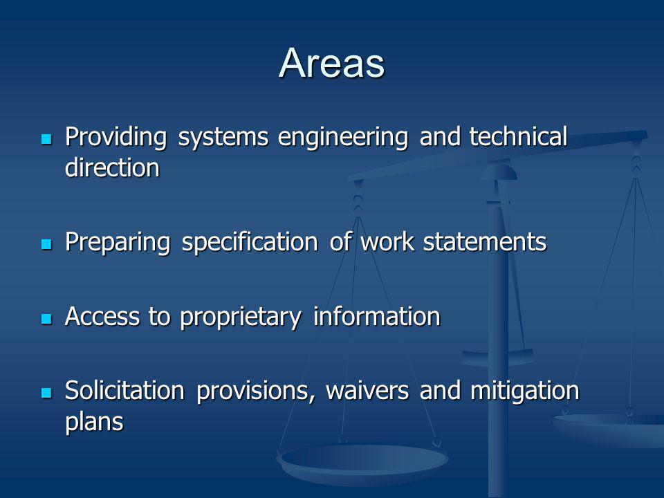 Areas Providing systems engineering and technical direction