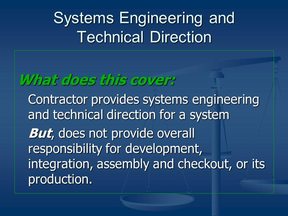 Systems Engineering and Technical Direction
