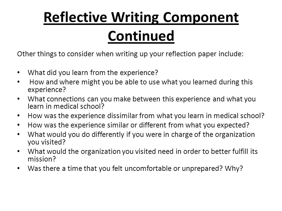 Reflective Writing Component Continued