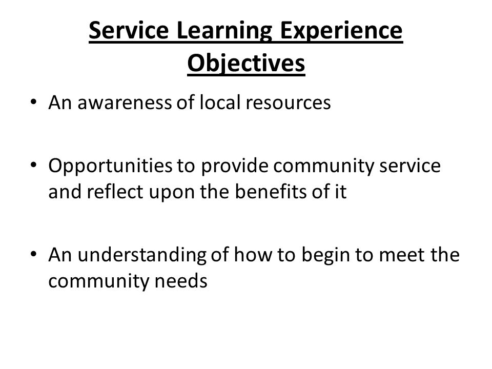 Service Learning Experience Objectives