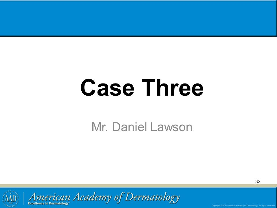 Case Three Mr. Daniel Lawson