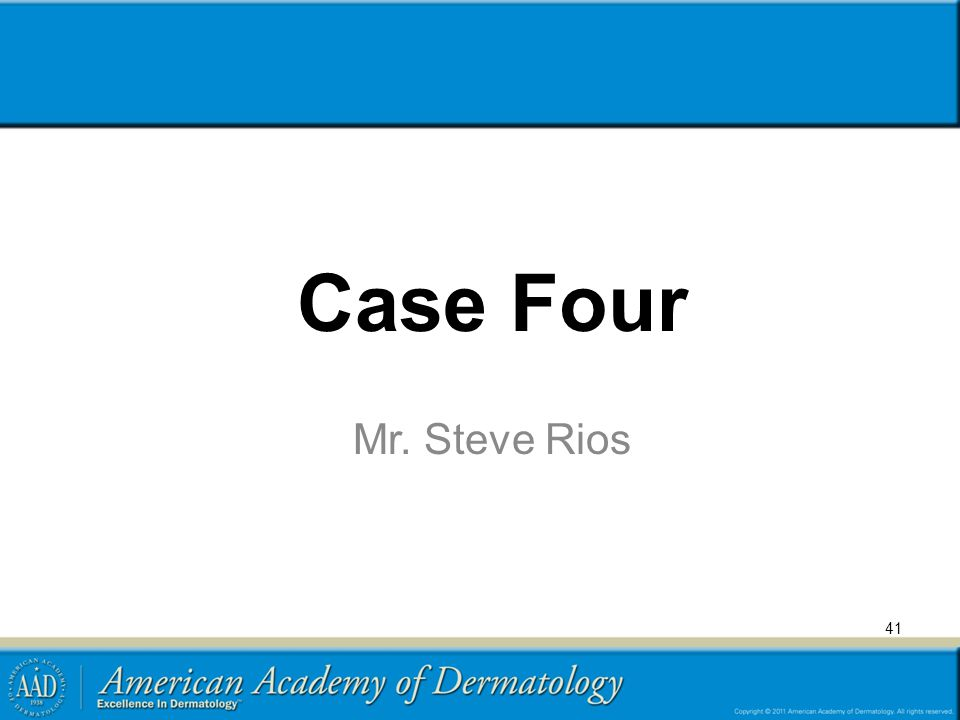 Case Four Mr. Steve Rios
