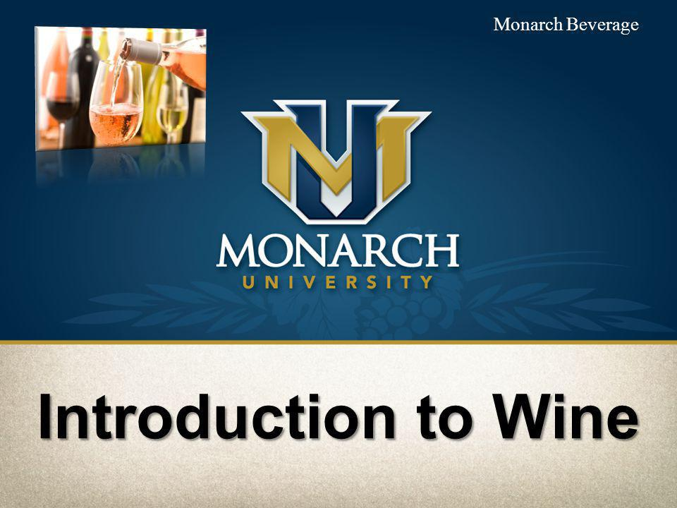Monarch Beverage Introduction to Wine