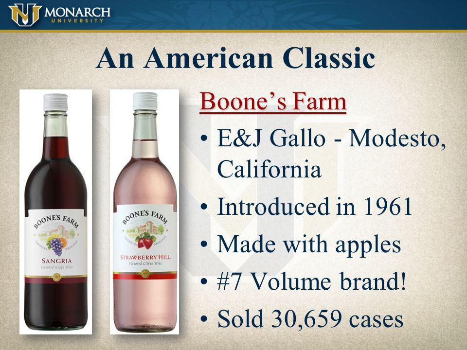 An American Classic Boone's Farm E&J Gallo - Modesto, California