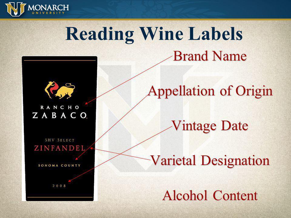 Reading Wine Labels Brand Name Appellation of Origin Vintage Date
