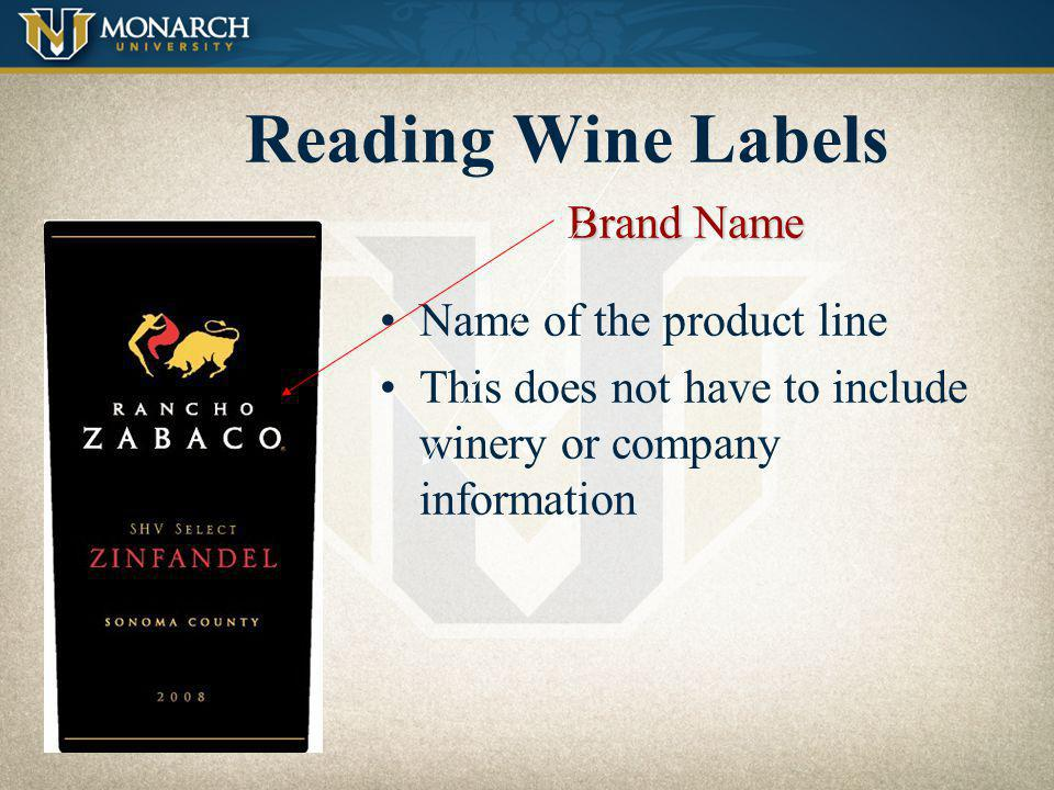Reading Wine Labels Brand Name Name of the product line