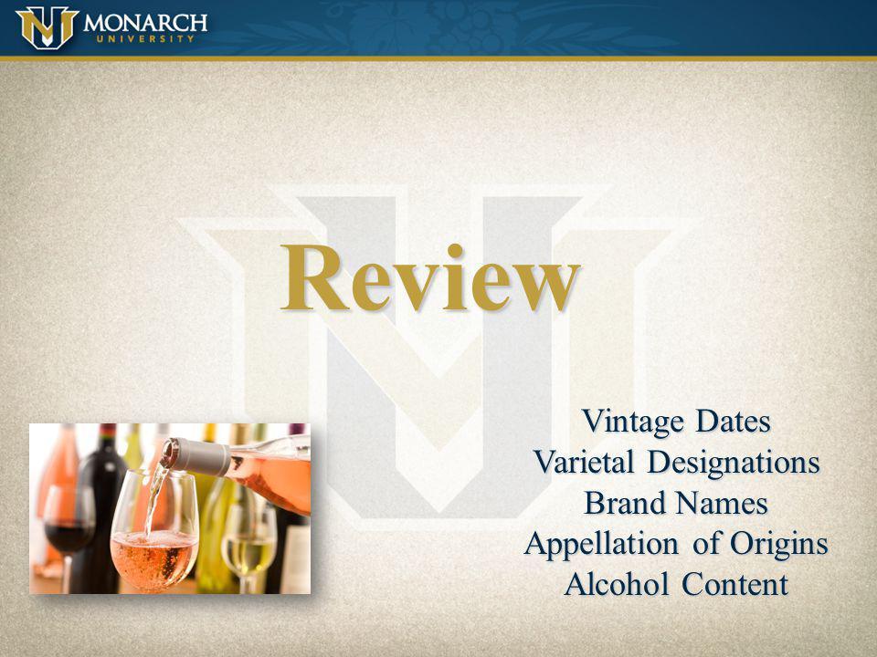 Review Vintage Dates Varietal Designations Brand Names