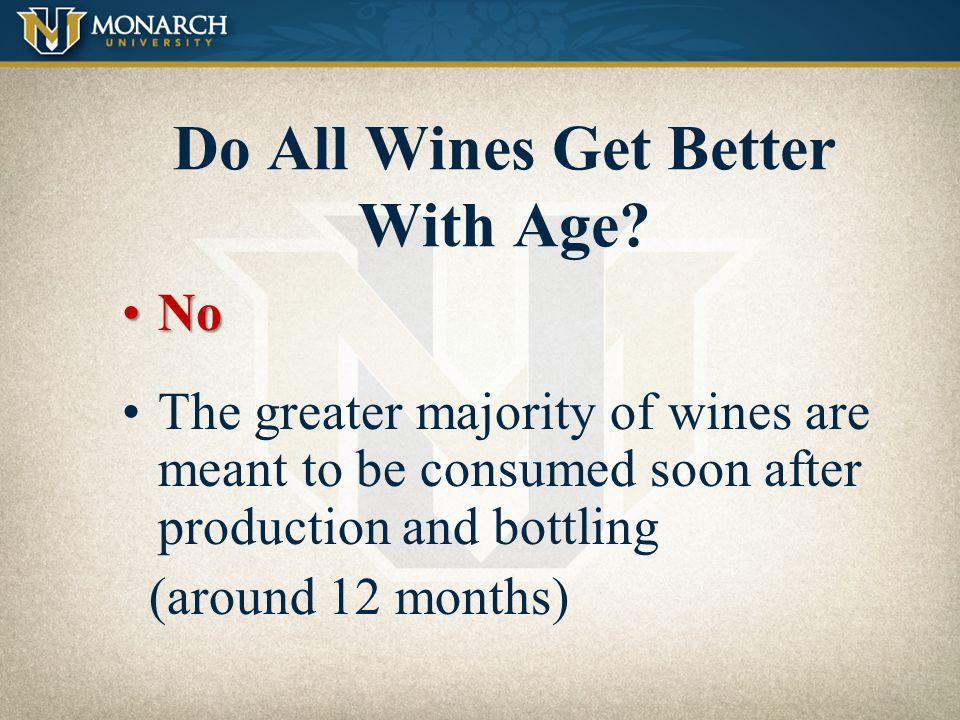 Do All Wines Get Better With Age