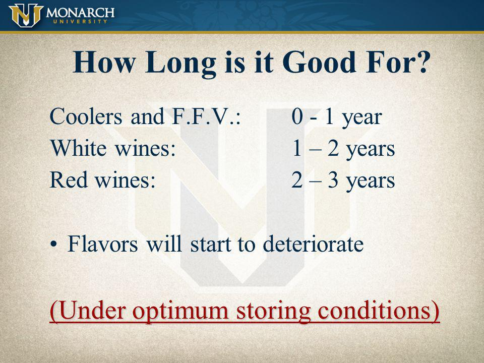 How Long is it Good For (Under optimum storing conditions)