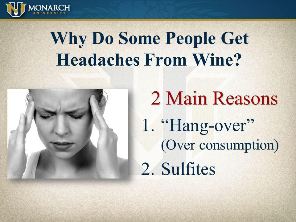Why Do Some People Get Headaches From Wine