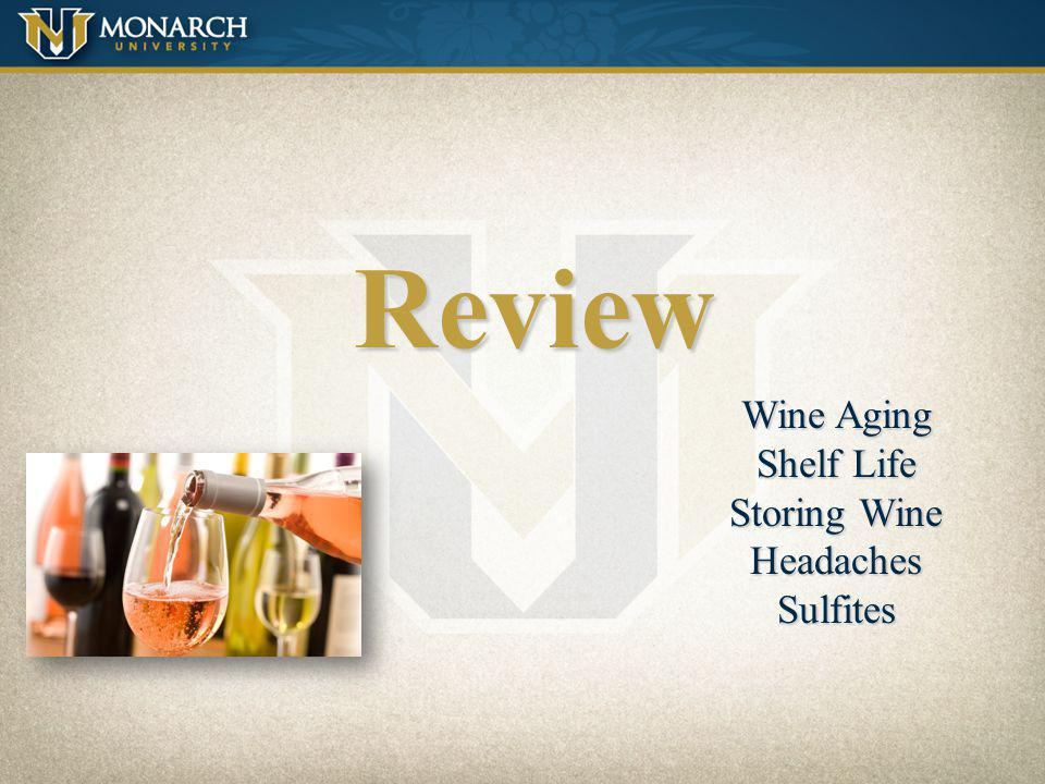 Review Wine Aging Shelf Life Storing Wine Headaches Sulfites