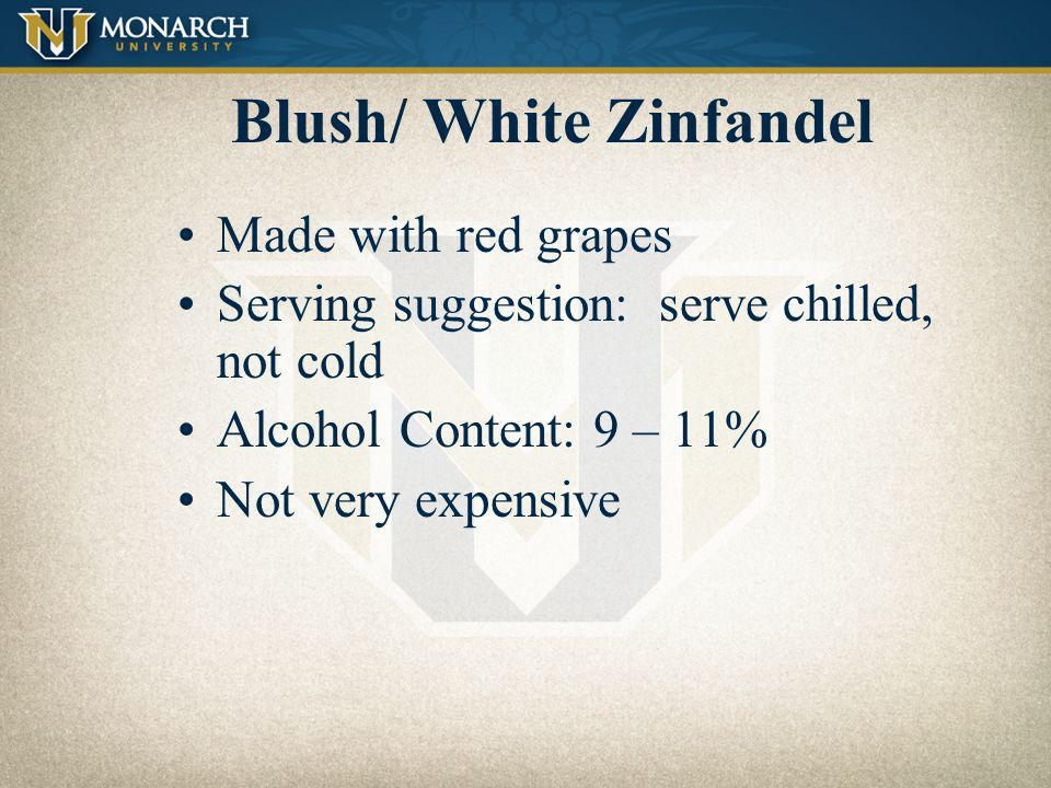 Blush/ White Zinfandel