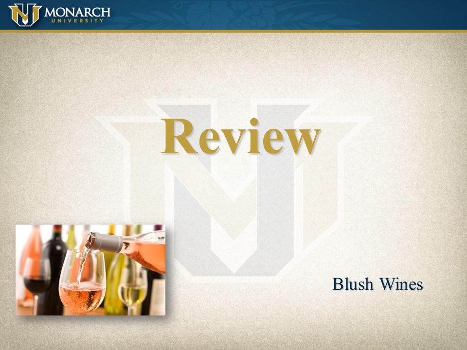 Review Blush Wines