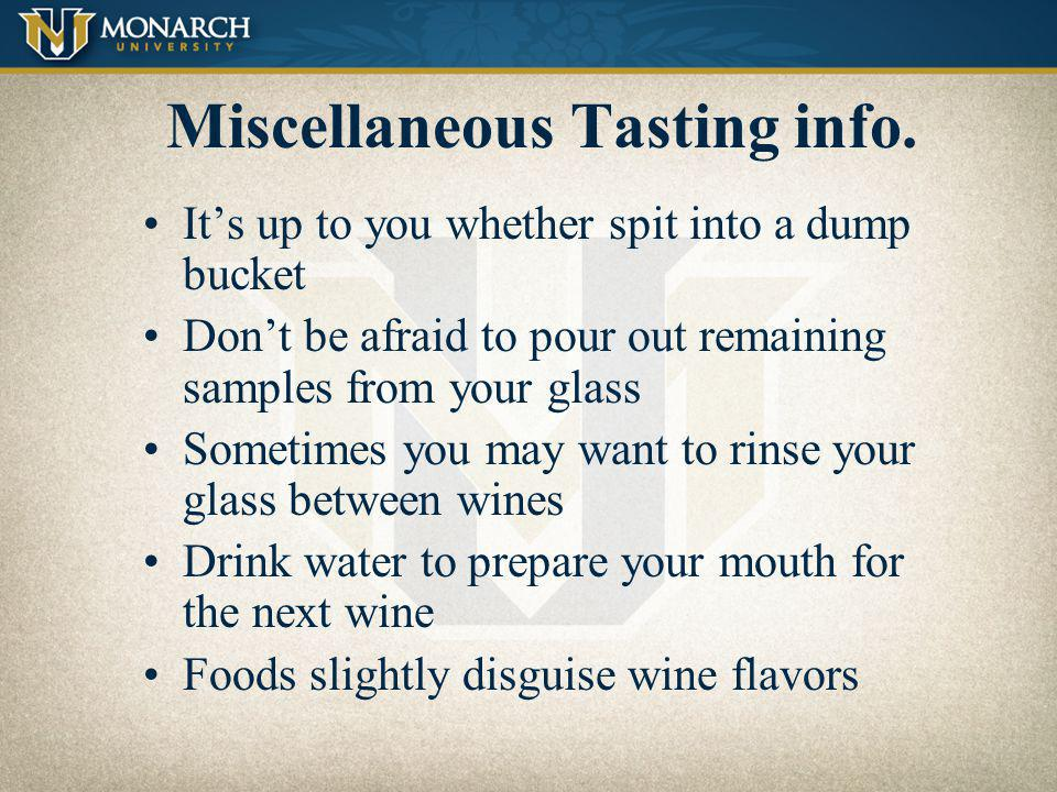 Miscellaneous Tasting info.