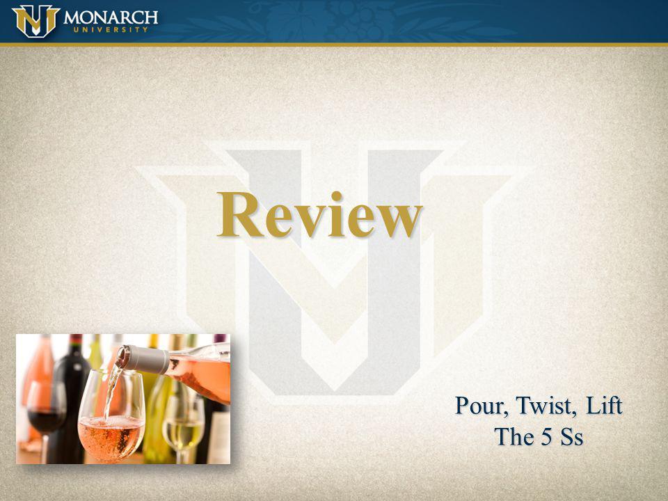 Review Pour, Twist, Lift The 5 Ss