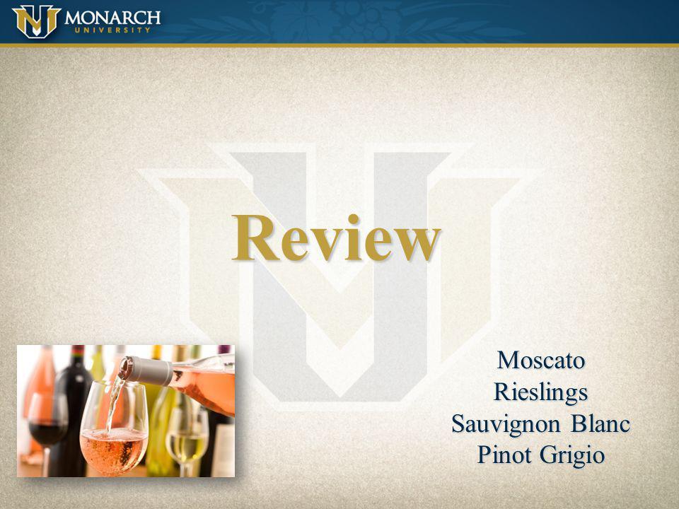 Review Moscato Rieslings Sauvignon Blanc Pinot Grigio