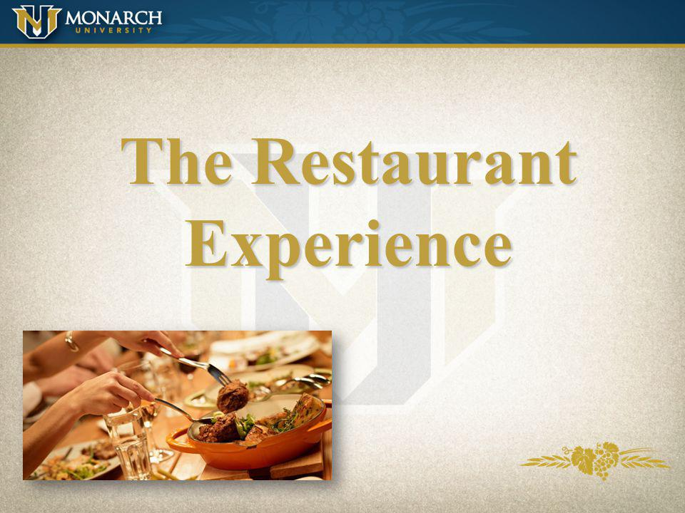 The Restaurant Experience