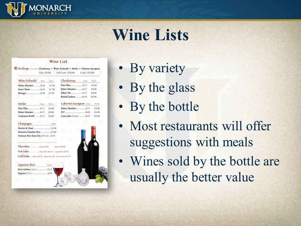 Wine Lists By variety By the glass By the bottle