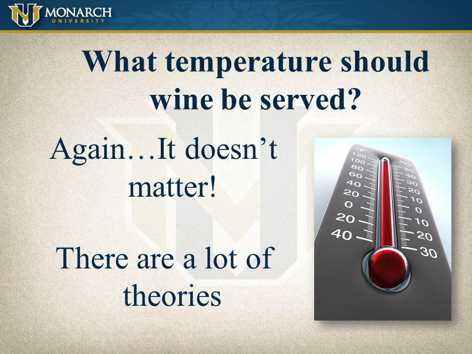 What temperature should wine be served