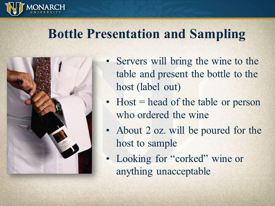 Bottle Presentation and Sampling