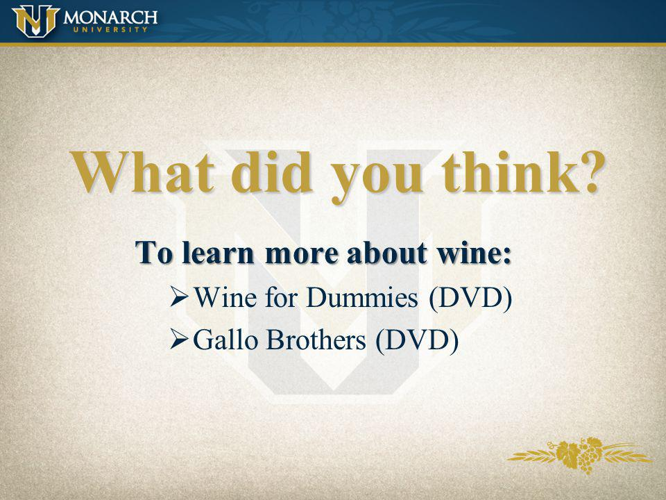 What did you think To learn more about wine: Wine for Dummies (DVD)