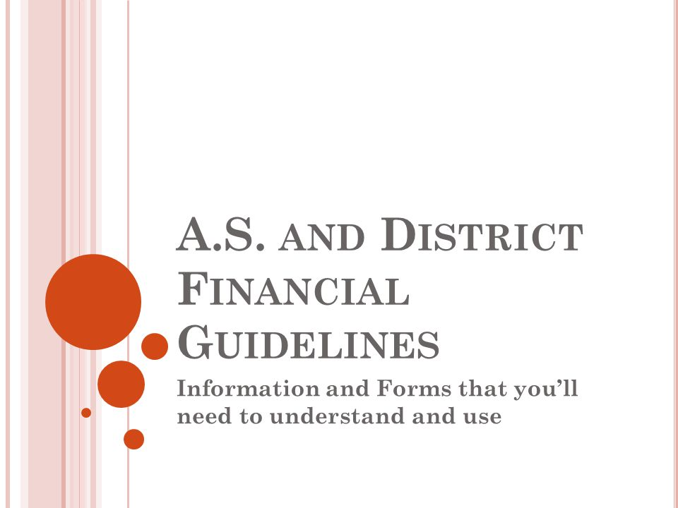 A.S. and District Financial Guidelines