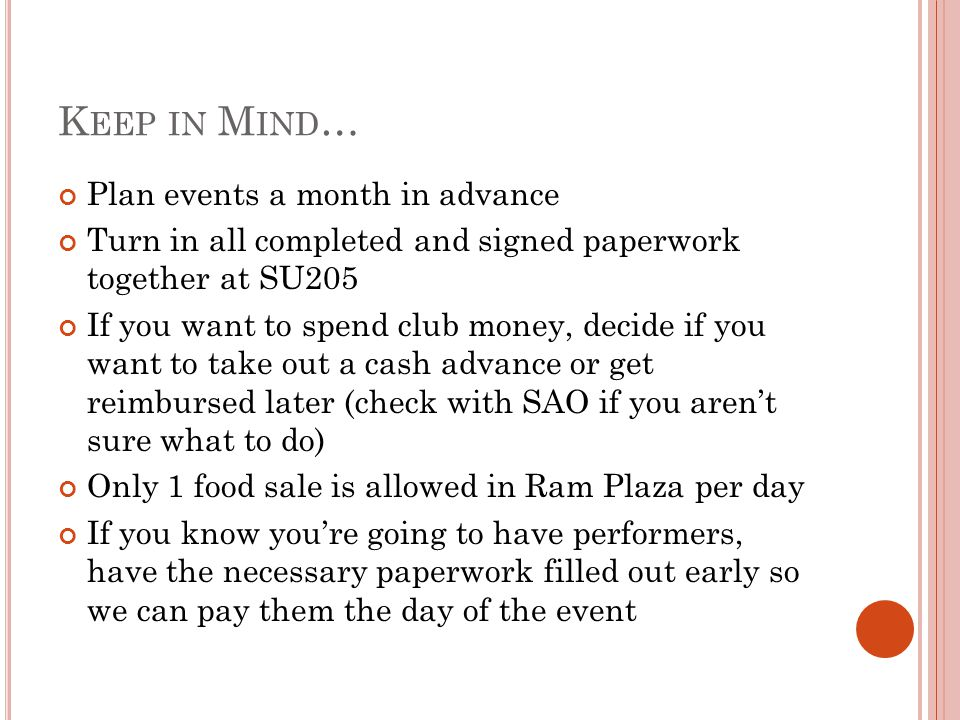 Keep in Mind… Plan events a month in advance