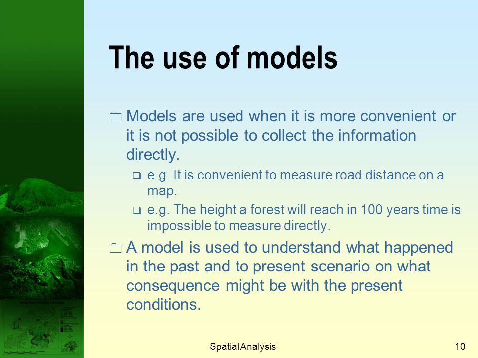 Prof. Qiming Zhou The use of models. Models are used when it is more convenient or it is not possible to collect the information directly.
