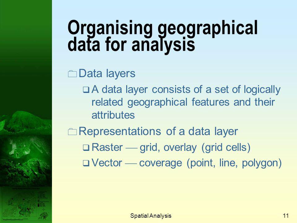 Organising geographical data for analysis