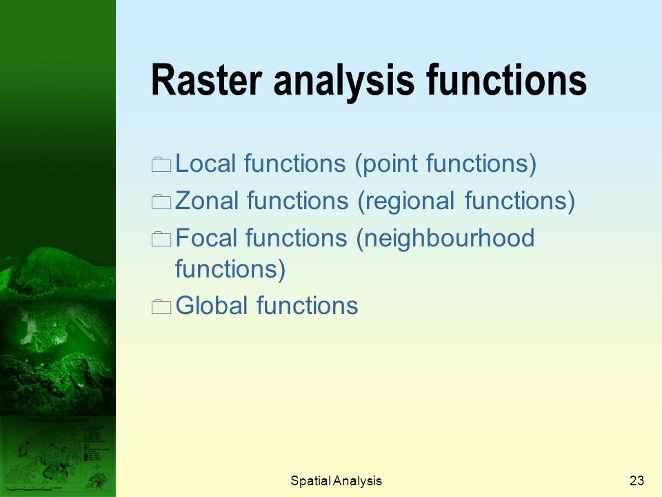 Raster analysis functions