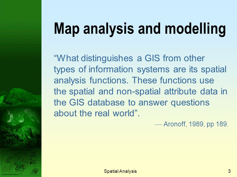 Map analysis and modelling