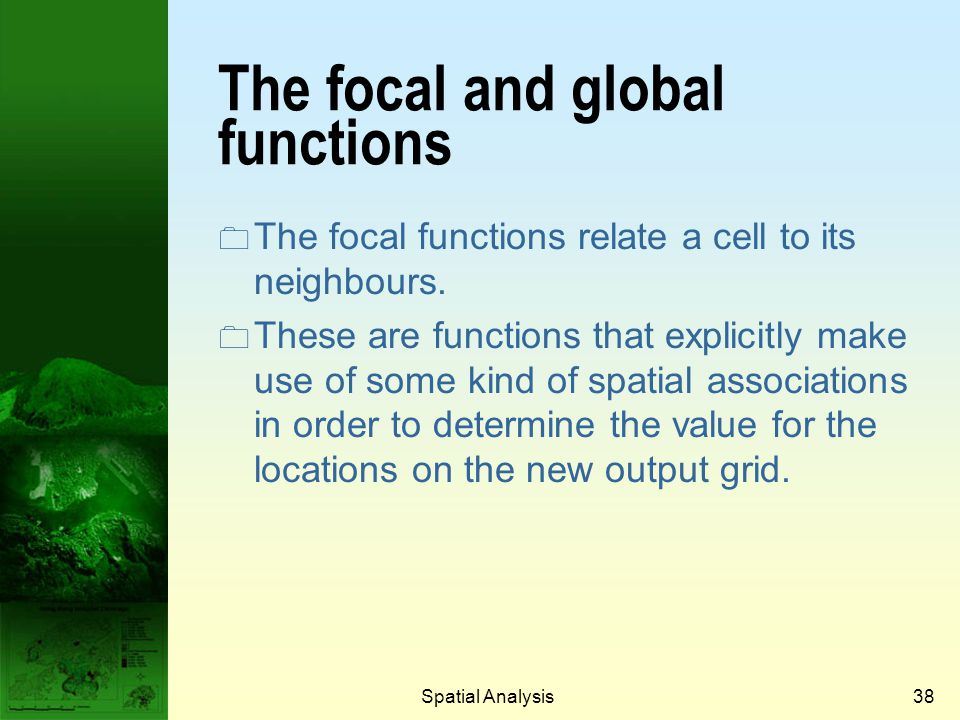 The focal and global functions