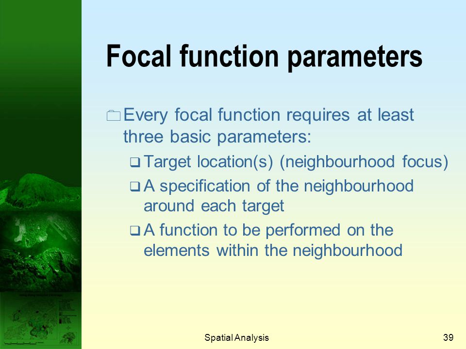 Focal function parameters