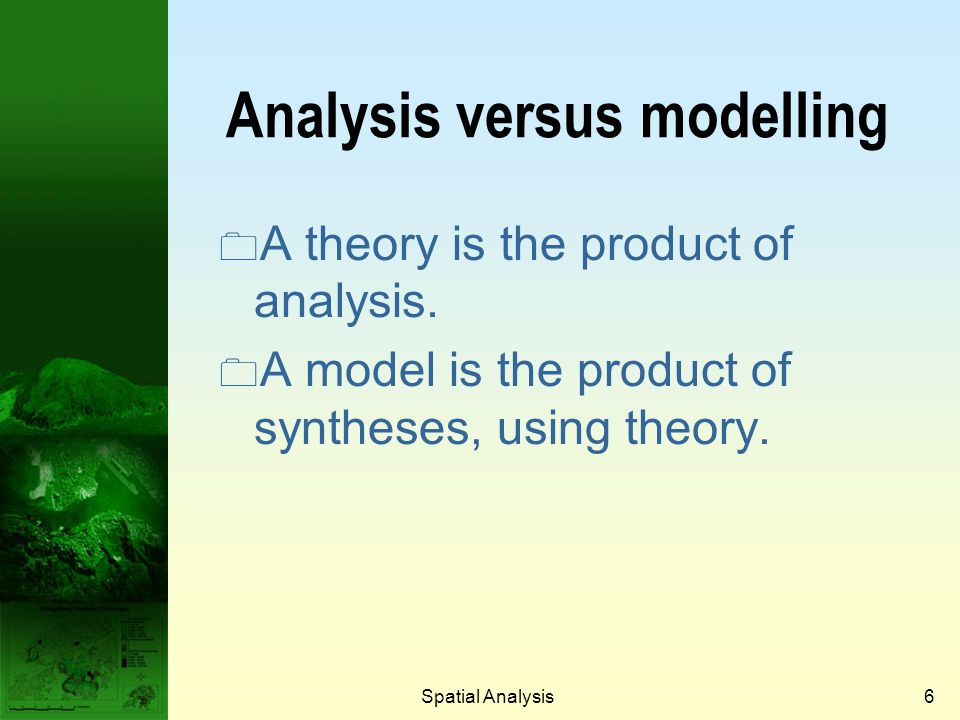 Analysis versus modelling