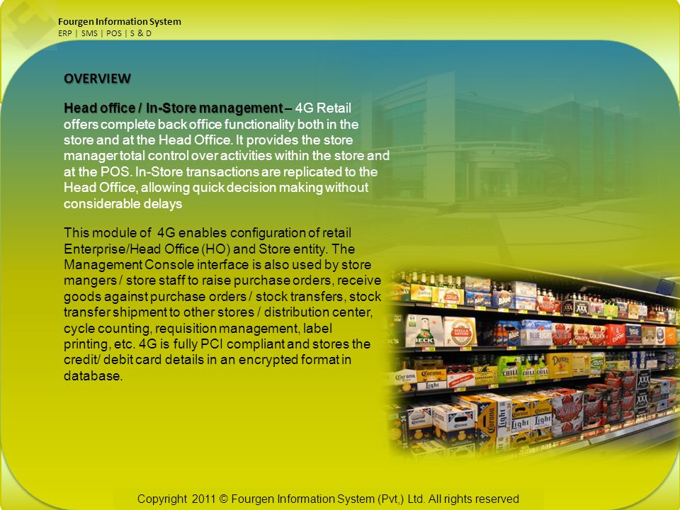OVERVIEW Head office / In-Store management – 4G Retail