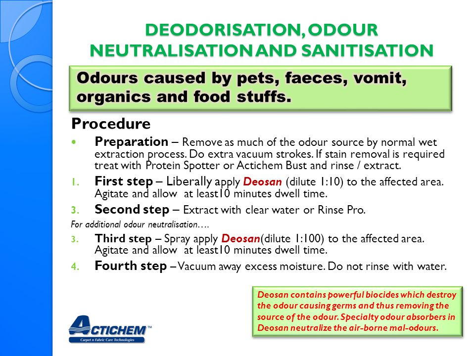 Deodorisation, Odour Neutralisation and Sanitisation