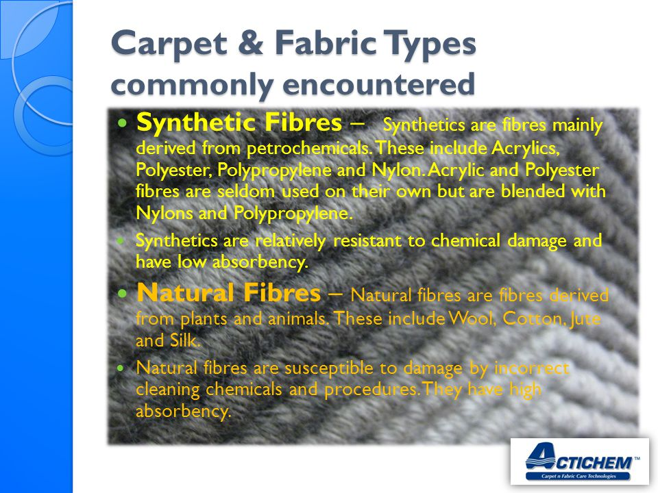 Carpet & Fabric Types commonly encountered