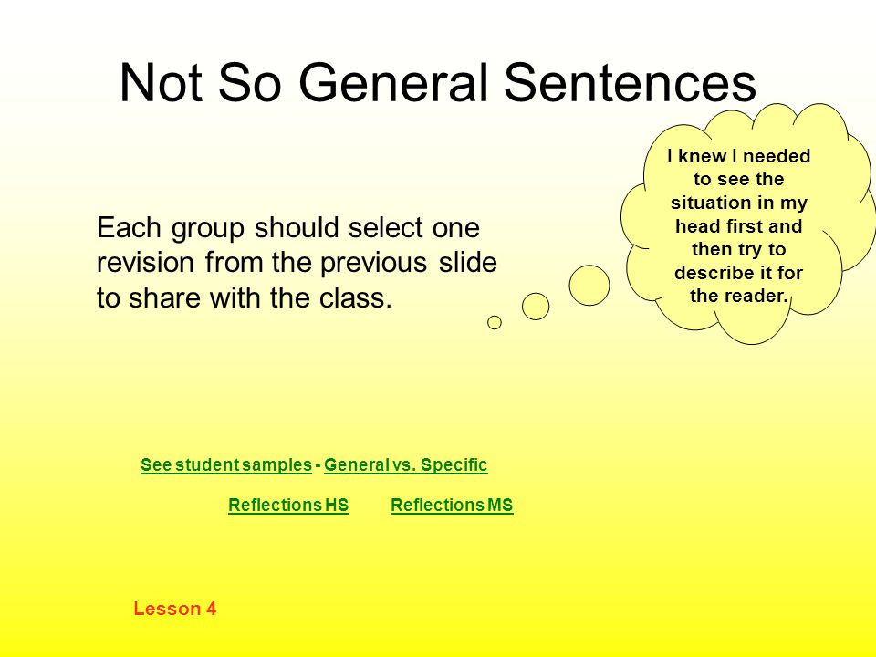 Not So General Sentences