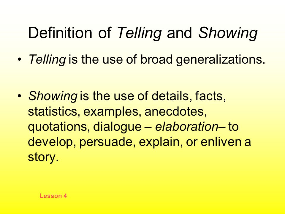 Definition of Telling and Showing