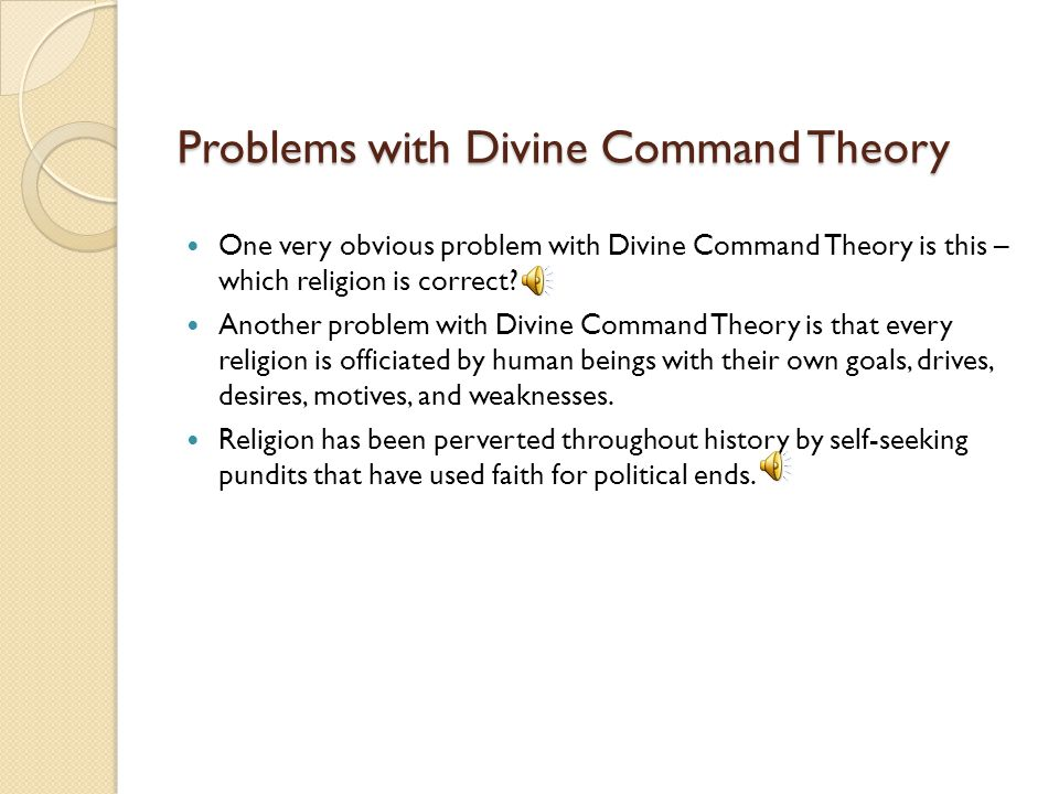 Problems with Divine Command Theory