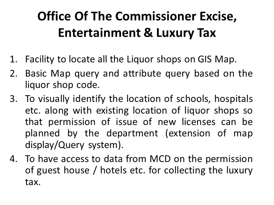 Office Of The Commissioner Excise, Entertainment & Luxury Tax