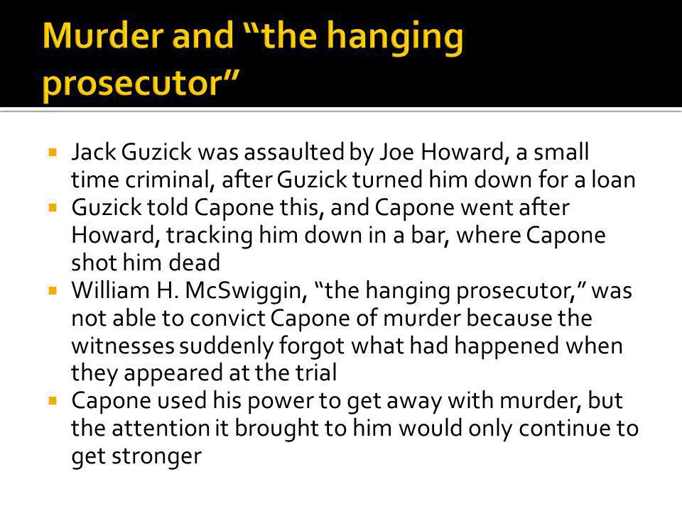 Murder and the hanging prosecutor