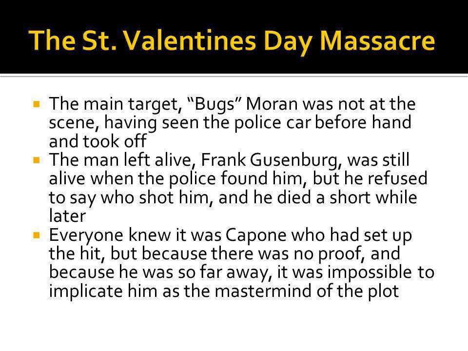 The St. Valentines Day Massacre