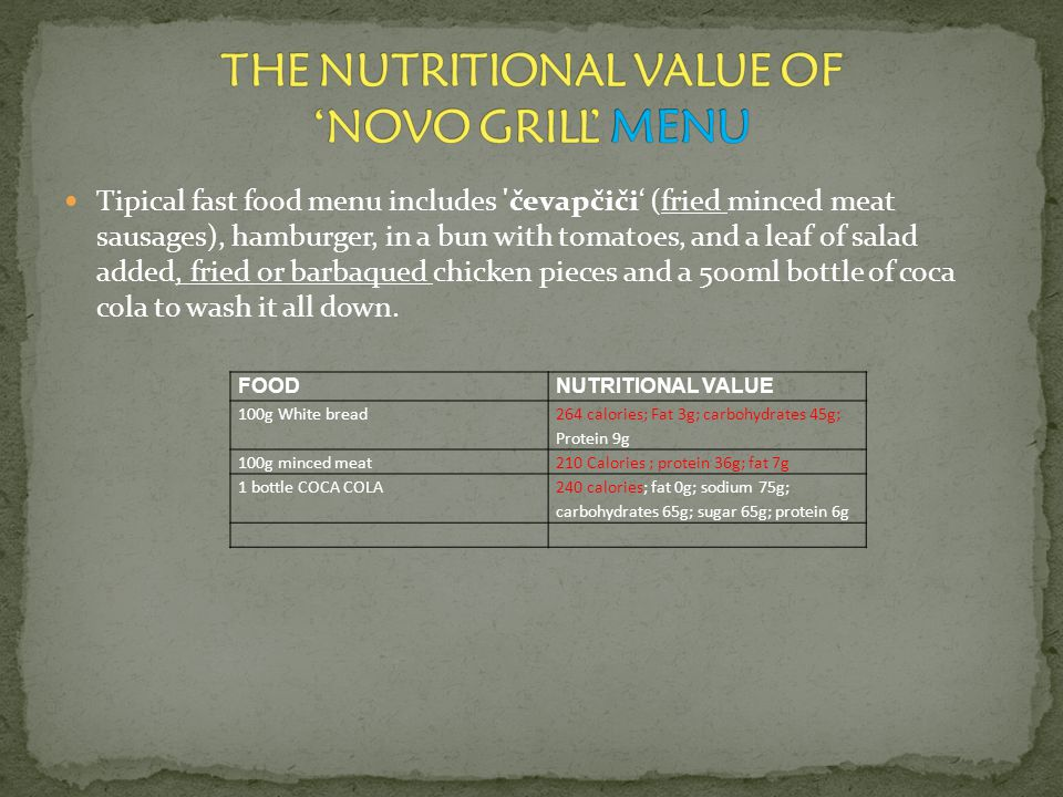THE NUTRITIONAL VALUE OF 'NOVO GRILL' MENU
