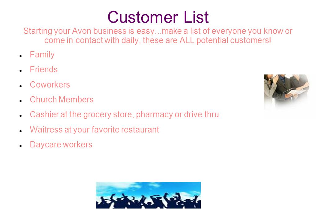 Customer List Starting your Avon business is easy